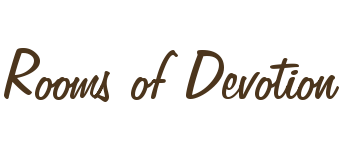 Rooms of Devotion